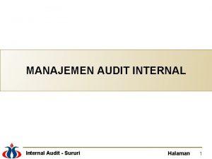 MANAJEMEN AUDIT INTERNAL Internal Audit Sururi Halaman 1
