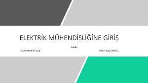 ELEKTRK MHENDSLNE GR 3 Hafta Etik Mhendislik Etii
