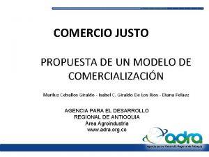 COMERCIO JUSTO PROPUESTA DE UN MODELO DE COMERCIALIZACIN