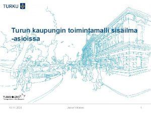 Turun kaupungin toimintamalli sisilma asioissa 10 11 2020