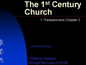 st 1 The Century Church 1 Thessalonians Chapter