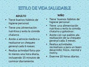 ESTILO DE VIDA SALUDABLE ADULTO Tiene buenos hbitos