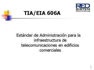 TIAEIA 606 A Estndar de Administracin para la