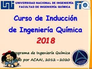 UNIVERSIDAD NACIONAL DE INGENIERA FACULTAD DE INGENIERA QUMICA