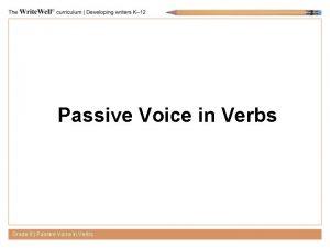 Passive Voice in Verbs Grade 8 Passive Voice
