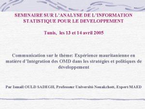 SEMINAIRE SUR LANALYSE DE LINFORMATION STATISTIQUE POUR LE