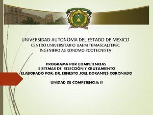 UNIVERSIDAD AUTONOMA DEL ESTADO DE MEXICO CENTRO UNIVERSITARIO