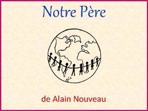 Notre Pre de Alain Nouveau Oh Notre Pre