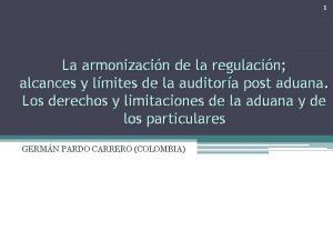 1 La armonizacin de la regulacin alcances y