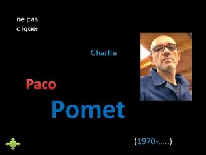 ne pas cliquer Charlie Paco Pomet 1970 Paco