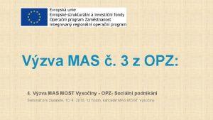 Vzva MAS 3 z OPZ 4 Vzva MAS