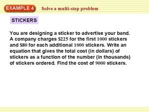 EXAMPLE 4 Solve a multistep problem STICKERS You