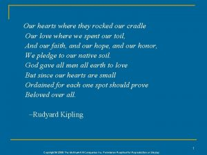 Our hearts where they rocked our cradle Our