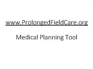 www Prolonged Field Care org Medical Planning Tool