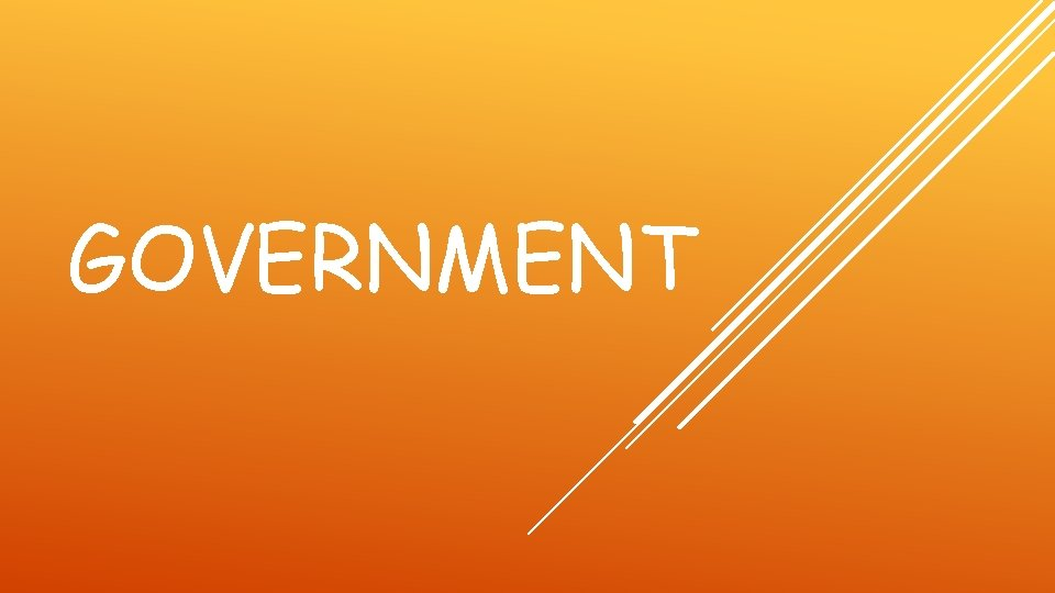 GOVERNMENT TYPES OF GOVERNMENTS DEMOCRACYa system of government