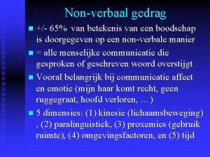 Nonverbaal gedrag 65 van betekenis van een boodschap