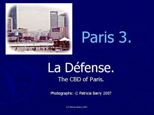Paris 3 La Dfense The CBD of Paris