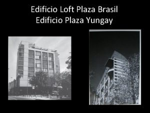 Edificio Loft Plaza Brasil Edificio Plaza Yungay Edificio