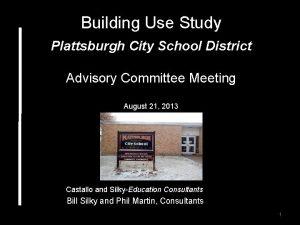 Building Use Study Plattsburgh City School District Advisory