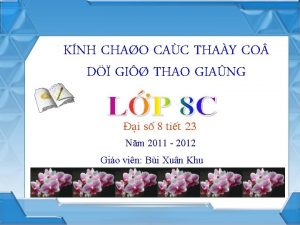 KNH CHAO CAC THAY CO D GI THAO