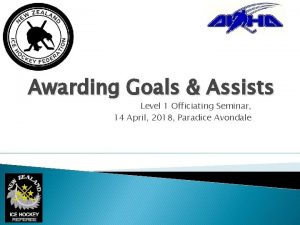 Awarding Goals Assists Level 1 Officiating Seminar 14