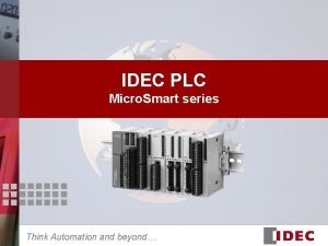 IDEC PLC Micro Smart series Think Automation and