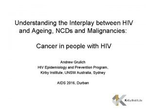Understanding the Interplay between HIV and Ageing NCDs