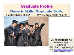Graduate Profile Generic Skills Graduate Skills Employability Skills