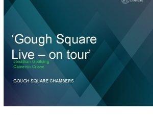 Gough Square Live on tour Jonathan Goulding Cameron