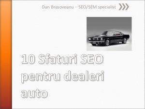 Dan Brasoveanu SEOSEM specialist 10 Sfaturi SEO pentru