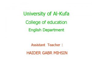 University of AlKufa College of education English Department