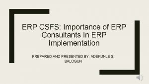 ERP CSFS Importance of ERP Consultants In ERP