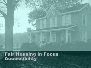 Fair Housing in Focus Accessibility Accessibility Properties fall