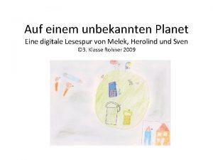 Auf einem unbekannten Planet Eine digitale Lesespur von