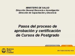 MINISTERIO DE SALUD Direccin General Docencia e Investigacin