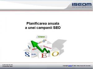 Planificarea anuala a unei campanii SEO Conferinta SEO