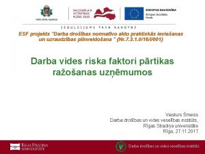 ESF projekts Darba drobas normatvo aktu praktisks ievieanas