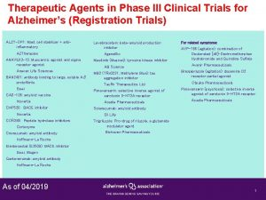 Therapeutic Agents in Phase III Clinical Trials for