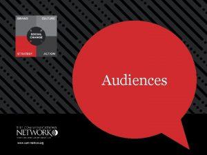 Audiences www commatters org Audiences Define your target