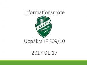 Informationsmte Uppkra IF F 0910 2017 01 17