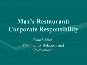 Maxs Restaurant Corporate Responsibility Core Values Community Relations