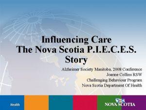 Influencing Care The Nova Scotia P I E