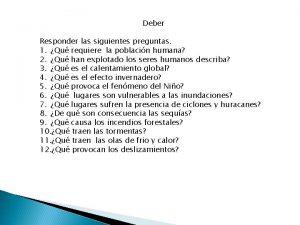 Deber Responder las siguientes preguntas 1 Qu requiere