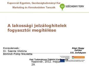 Kaposvri Egyetem Gazdasgtudomnyi Kar Marketing s Kereskedelem Tanszk