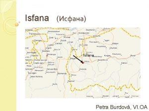 Isfana Petra Burdov VI OA zpad provincie Batken