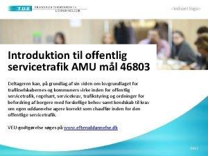 indst logo Introduktion til offentlig servicetrafik AMU ml