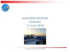 Assemble Gnrale Ordinaire 11 mars 2018 Arodrome dAmboiseDierre