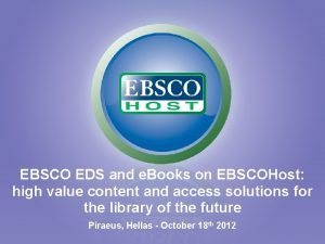 EBSCO EDS and e Books on EBSCOHost high