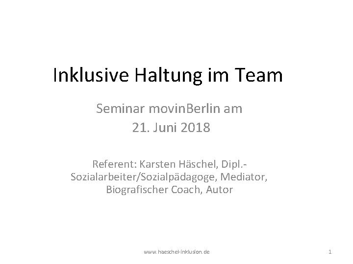 Inklusive Haltung im Team Seminar movin Berlin am