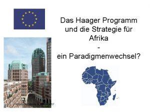 Das Haager Programm und die Strategie fr Afrika